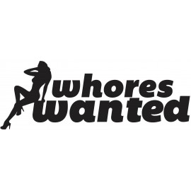 WHORES WANTED