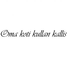OMA KOTI KULLAN KALLIS
