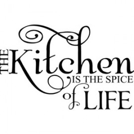 THE KITCHEN IS THE SPICE OF LIFE