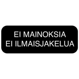 EI MAINOKSIA KIITOS
