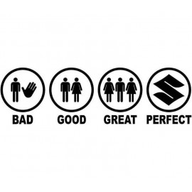 BAD GOOD GREAT PERFECT SUZUKI