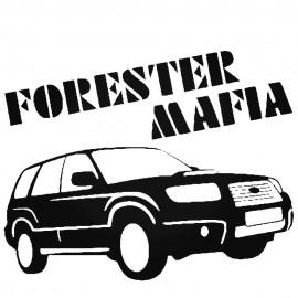 FORESTER MAFIA