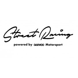 STREET RACING /DAEWOO