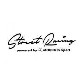 STREET RACING /MERCEDES