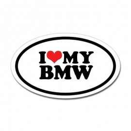 I LOVE MY BMW
