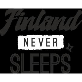FINLAND NEVER SLEEPS
