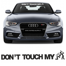 DONT TOUCH MY AUDI
