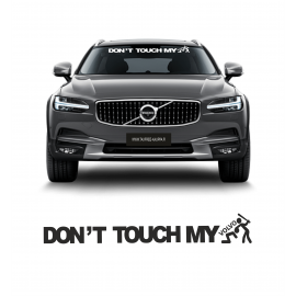 DONT TOUCH MY VOLVO