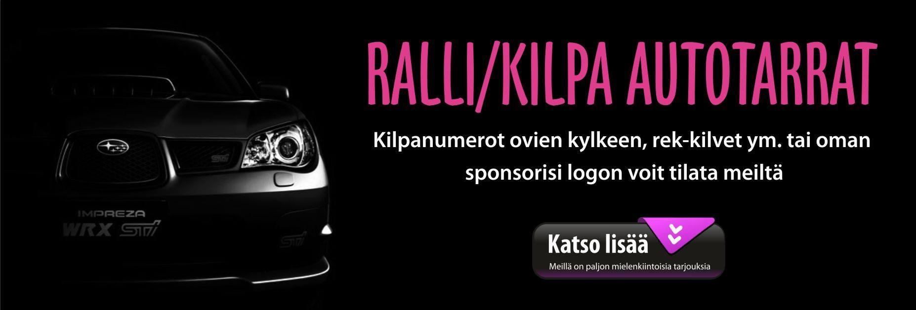 RALLI/KILPA-AUTON TARRAT-MAINOSTARRAT